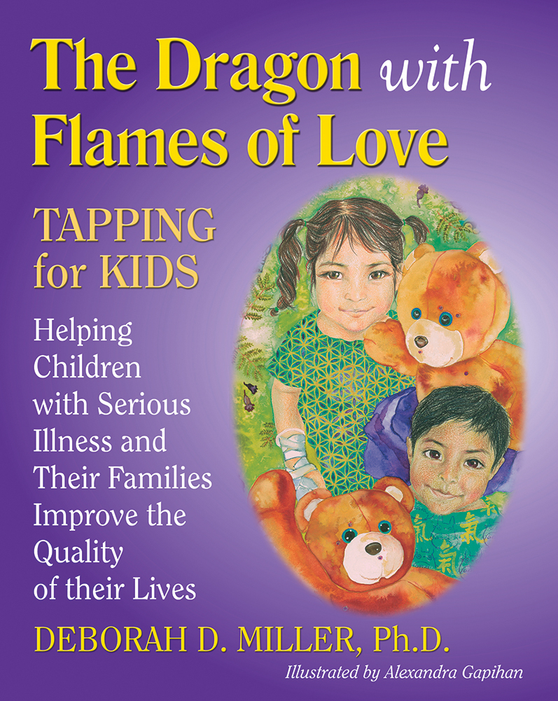 The Dragon with Flames of Love - an EFT book to help children with serious illnesses